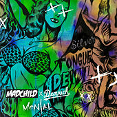 Mental (feat. Demrick) by Madchild