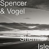Sherman Isle by Spencer