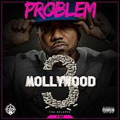 Mollywood 3: The Relapse (A Side) by Problem