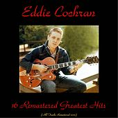 16 Remastered Greatest Hits de Eddie Cochran
