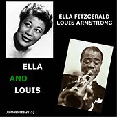 Ella and Louis (Remastered 2015) by Ella Fitzgerald