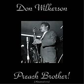 Preach Brother! (Remastered 2015) de Don Wilkerson