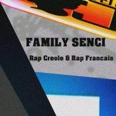 Rap Creole & Rap Francais by Family Senci