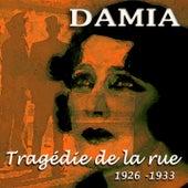 Tragédie de la rue (1926-1933) di Damia