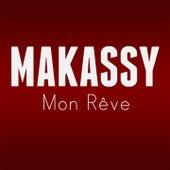 Mon rêve de Makassy