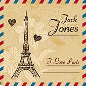 I Love Paris von Jack Jones