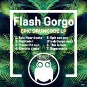 Epic Drumcode LP - Single by Flash Gorgo