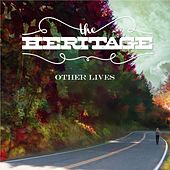 Other Lives - Single by The Heritage