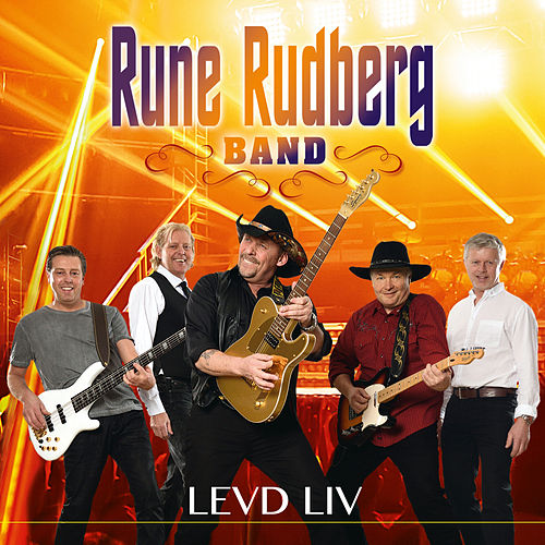 Levd liv by Rune Rudberg Band