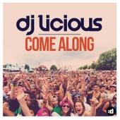 Come Along by DJ Licious