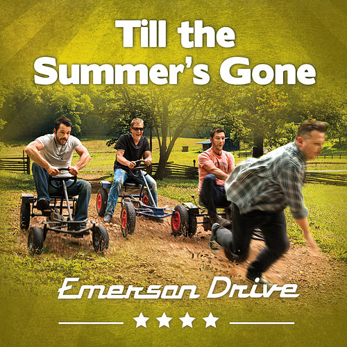 Till the Summer's Gone by Emerson Drive