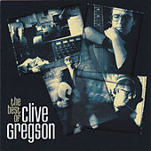 The Best of Clive Gregson by Clive Gregson