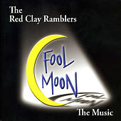 Fool Moon by The Red Clay Ramblers