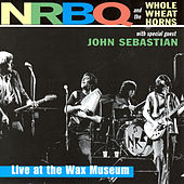 Live at the Wax Museum de NRBQ