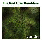Yonder by The Red Clay Ramblers