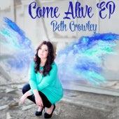 Come Alive - EP von Beth Crowley