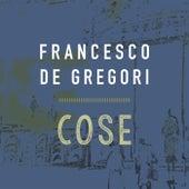 Cose di Francesco de Gregori