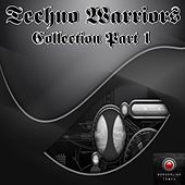 Techno Warriors Collection, Pt. 1 by Various Artists