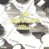 EDM Drops & Hits, Vol. 3 by Various Artists