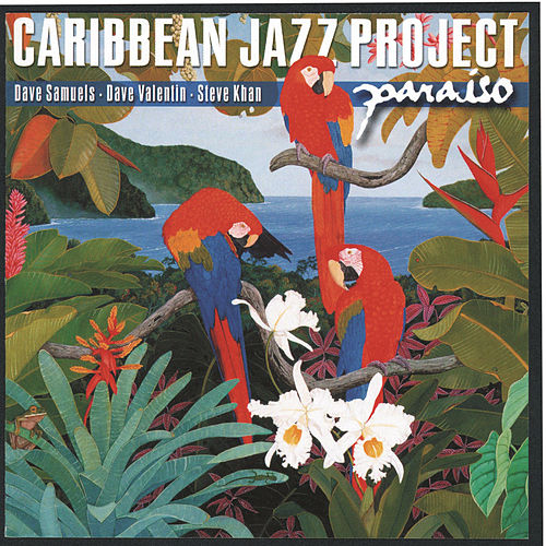 Paraiso by The Caribbean Jazz Project