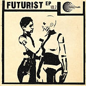 Futurist Ep Vol.2 by Various Artists