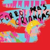 Forró Pras Crianças von Various Artists