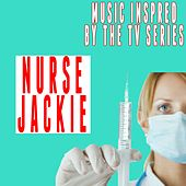 Music Inspired by the TV Series: Nurse Jackie de Various Artists