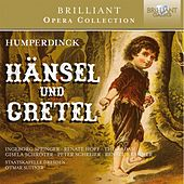 Humperdinck: Hänsel und Gretel von Various Artists