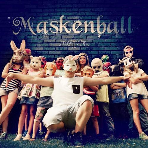 Maskenball by Dame
