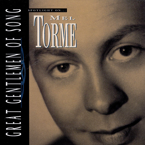 Spotlight On Mel Torme by Mel Tormè