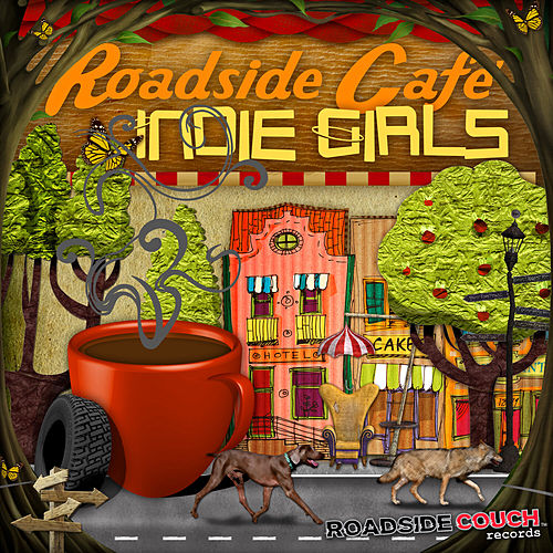 Roadside Cafe: Indie Girls by Various Artists
