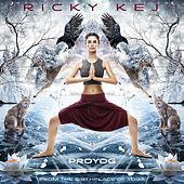 Proyog: From the Birthplace of Yoga - SINGLE by Ricky Kej