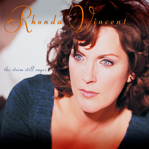 The Storm Still Rages by Rhonda Vincent