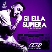 Si Ella Supiera by FEID