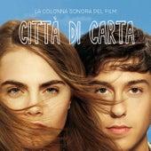 Città di Carta (la colonna sonora del film) di Various Artists