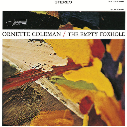 The Empty Foxhole by Ornette Coleman