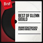 Best of Glenn Gould by Various Artists