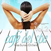 cafe del spa, Ibiza Sunset Chillers, Vol. 2 by Various Artists