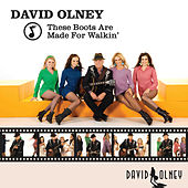 These Boots Are Made for Walkin' - Single von David Olney