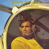 Em Ritmo de Aventura (Remasterizado) de Roberto Carlos