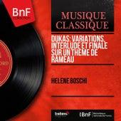 Dukas: Variations, interlude et finale sur un thème de Rameau (Mono Version) by Hélène Boschi