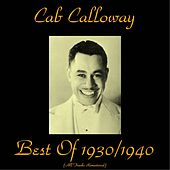 Best of 1930/1940 (Remastered 2015) by Cab Calloway