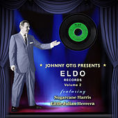 Johnny Otis Presents Eldo Records Vol 2 Featuring Sugarcane Harris/Little Julian Herrera de Various Artists