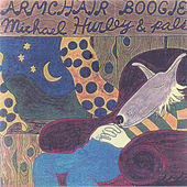 Armchair Boogie by Michael Hurley