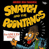 Johnny Otis Presents: Snatch and the Poontangs by Snatch & The Poontangs