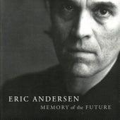 Memory of the Future de Eric Andersen