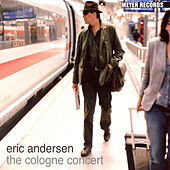 The Cologne Concert de Eric Andersen