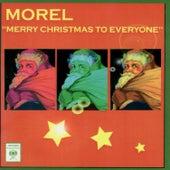 Merry Christmas to Everyone von Morel