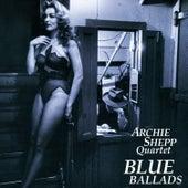 Blue Ballads by Archie Shepp Quartet