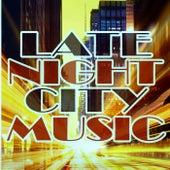 Late Night City Music von Various Artists